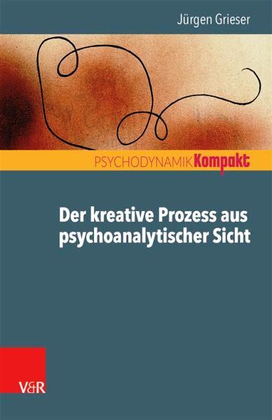 Jürgen Grieser: Der kreative Prozess aus psychoanalytischer Sicht. Vandenhoeck & Ruprecht, Göttingen 2020